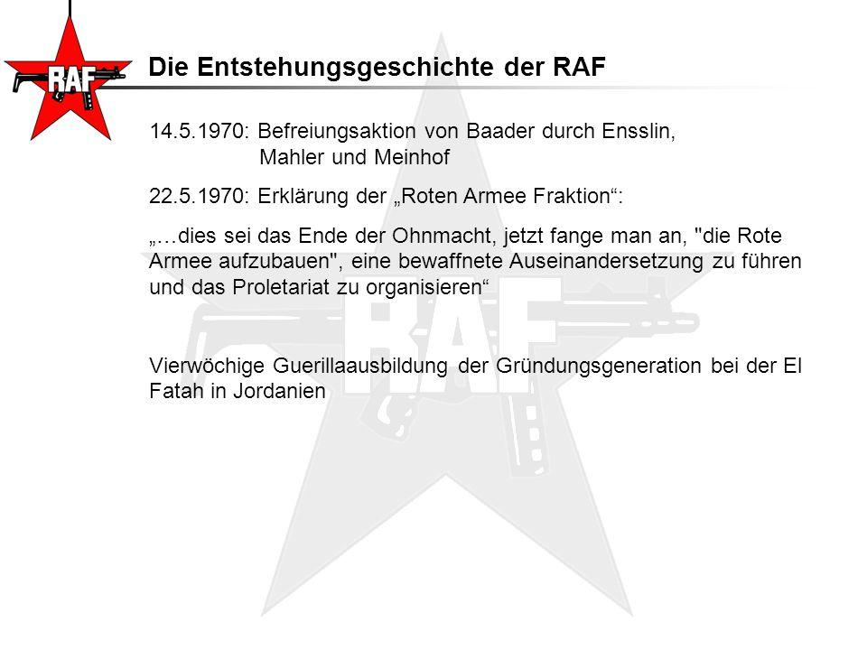 Die Entstehungsgeschichte der RAF