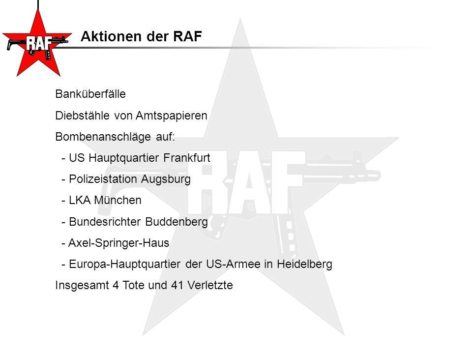 Aktionen der RAF Banküberfälle Diebstähle von Amtspapieren