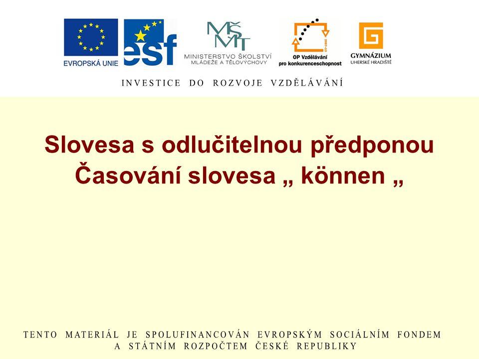 """Slovesa s odlučitelnou předponou Časování slovesa """" können """""""