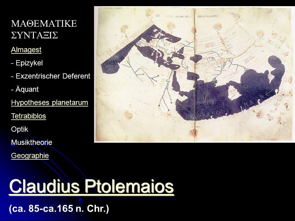 Claudius Ptolemaios MAQEMATIKE SUNTAXIS (ca. 85-ca.165 n. Chr.)