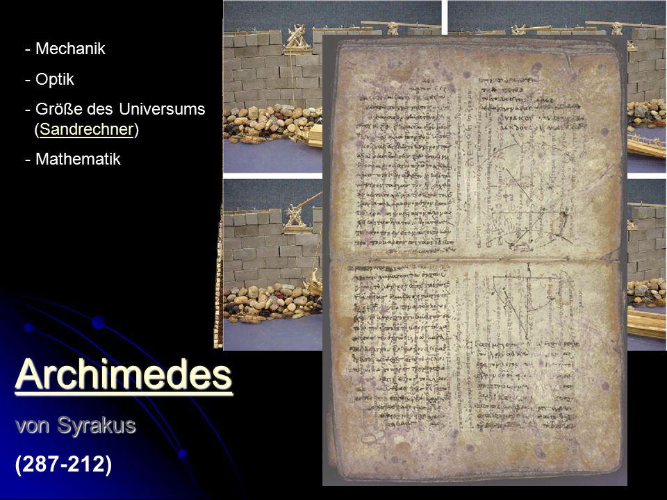 Archimedes von Syrakus (287-212) Mechanik Optik