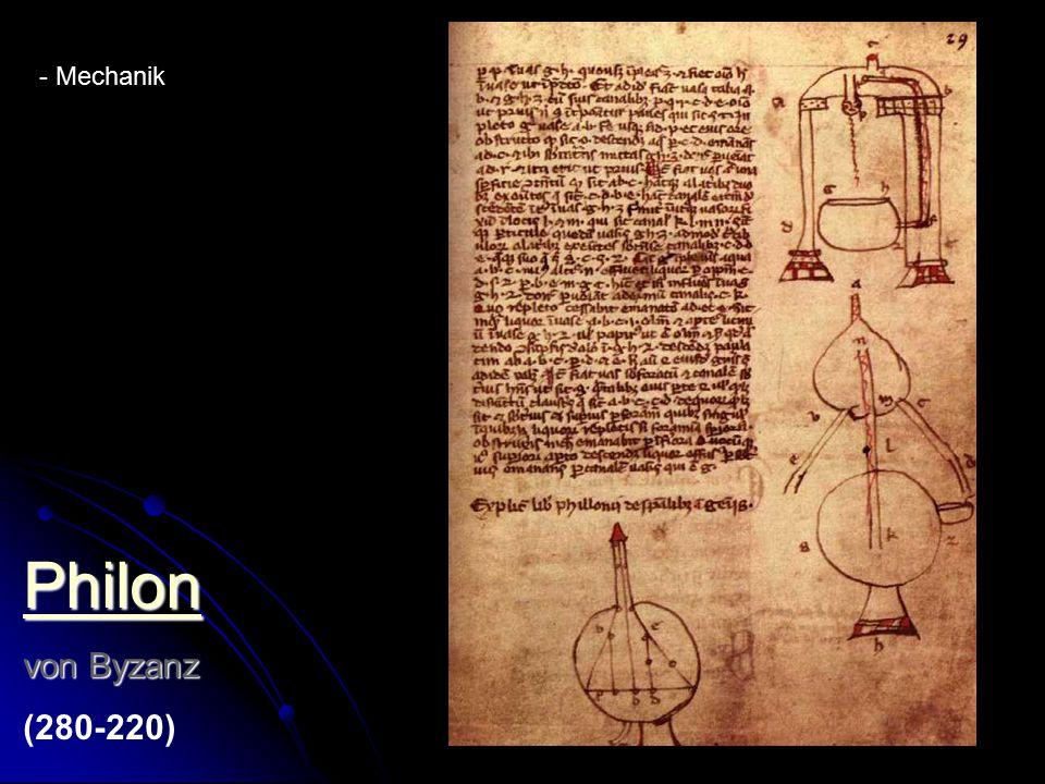 Philon von Byzanz (280-220) Mechanik