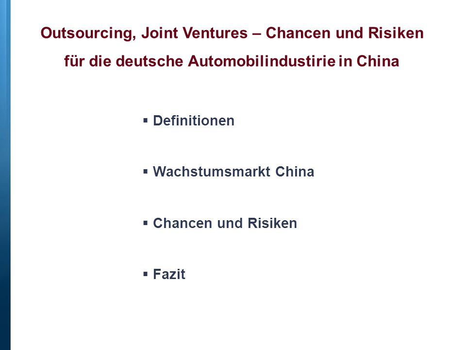Outsourcing, Joint Ventures – Chancen und Risiken