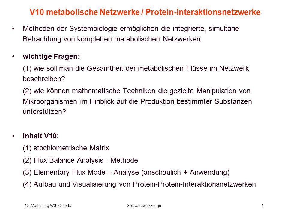 V10 metabolische Netzwerke / Protein-Interaktionsnetzwerke