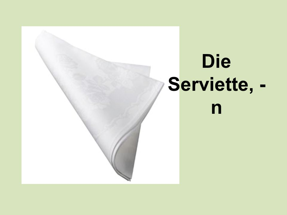Die Serviette, -n
