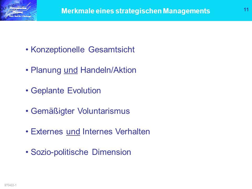 Merkmale eines strategischen Managements