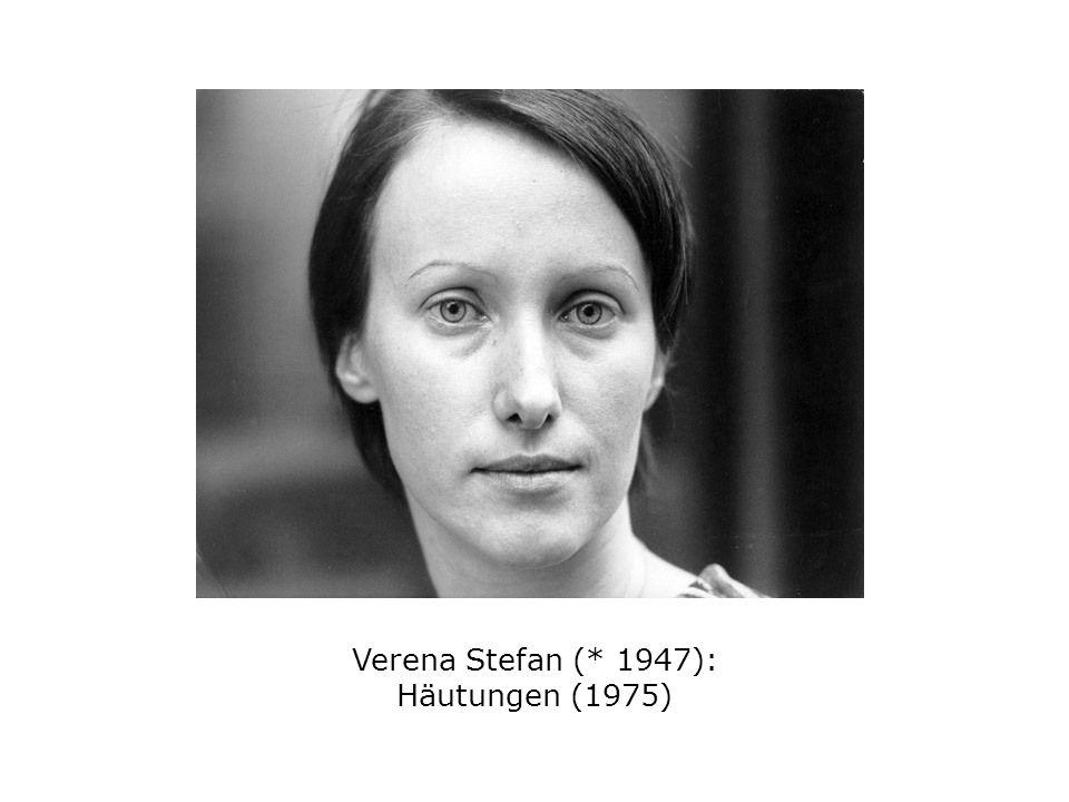 Verena Stefan (* 1947): Häutungen (1975)