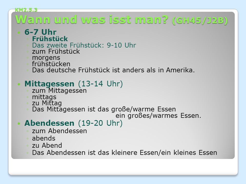 KM2.5.3 Wann und was isst man (GH45/J2B)