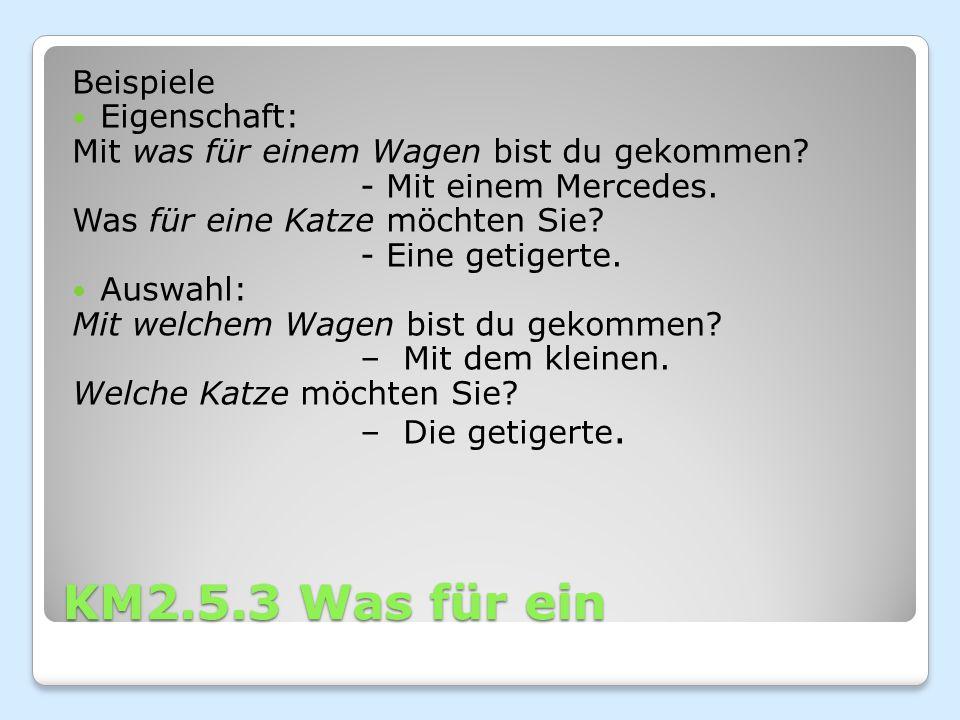 KM2.5.3 Was für ein Beispiele Eigenschaft: