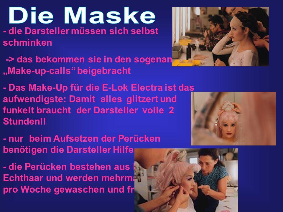 Die Maske - die Darsteller müssen sich selbst schminken