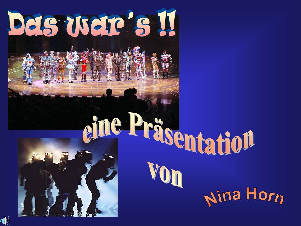 Das war´s !! eine Präsentation von Nina Horn
