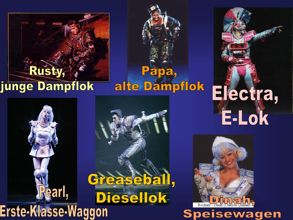 Rusty, junge Dampflok. Papa, alte Dampflok. Electra, E-Lok. Greaseball, Diesellok. Pearl, Erste-Klasse-Waggon.