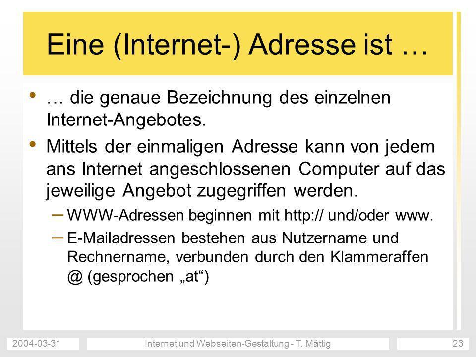Eine (Internet-) Adresse ist …