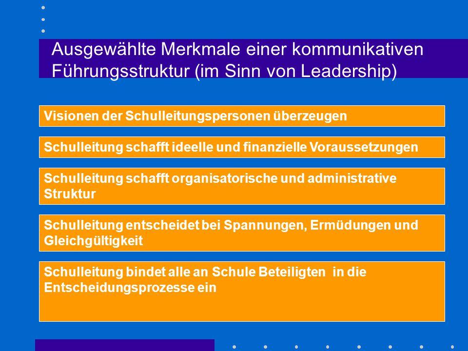 Ausgewählte Merkmale einer kommunikativen Führungsstruktur (im Sinn von Leadership)