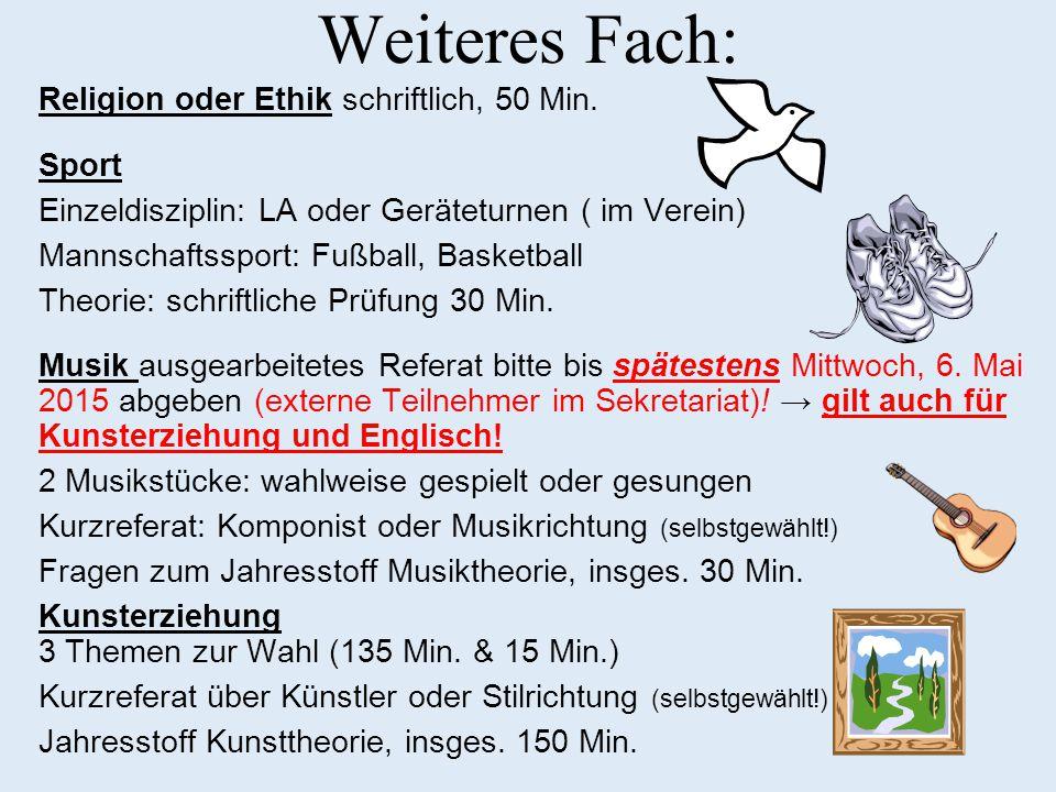Weiteres Fach: Religion oder Ethik schriftlich, 50 Min. Sport