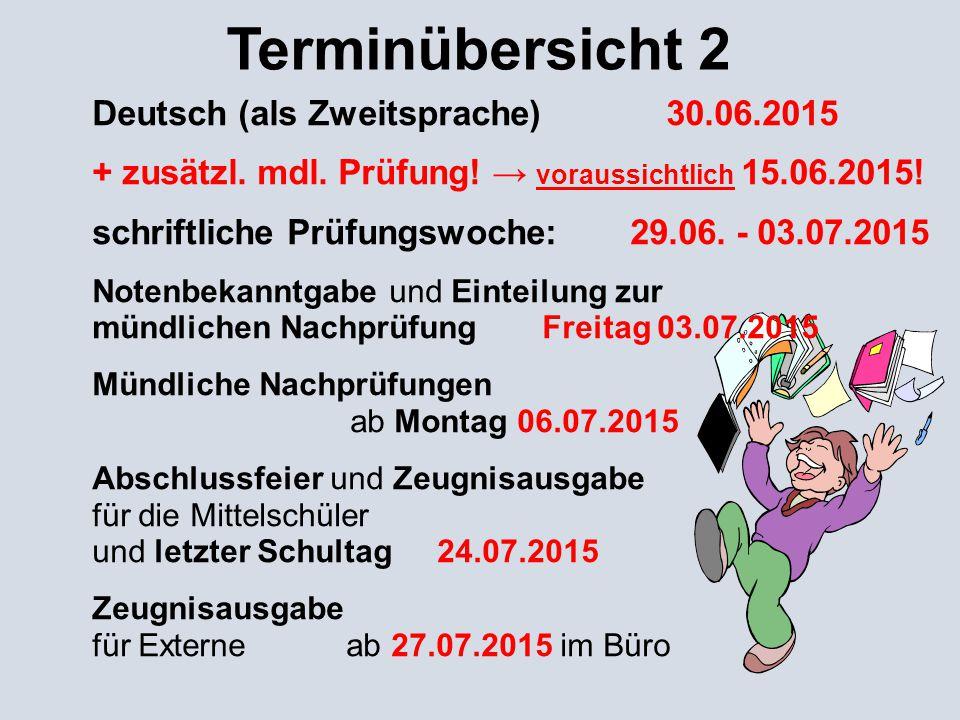 Terminübersicht 2 Deutsch (als Zweitsprache) 30.06.2015