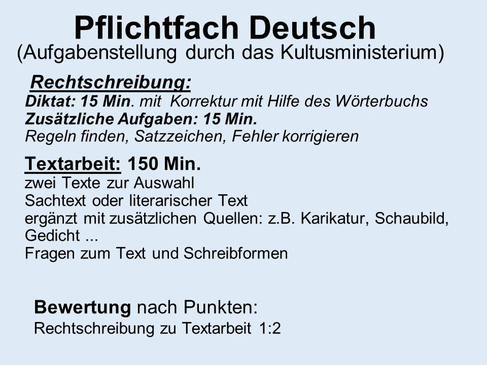 Pflichtfach Deutsch (Aufgabenstellung durch das Kultusministerium)