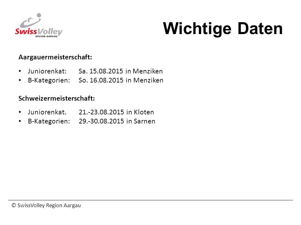 Wichtige Daten Aargauermeisterschaft: