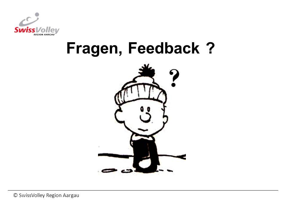 Fragen, Feedback © SwissVolley Region Aargau