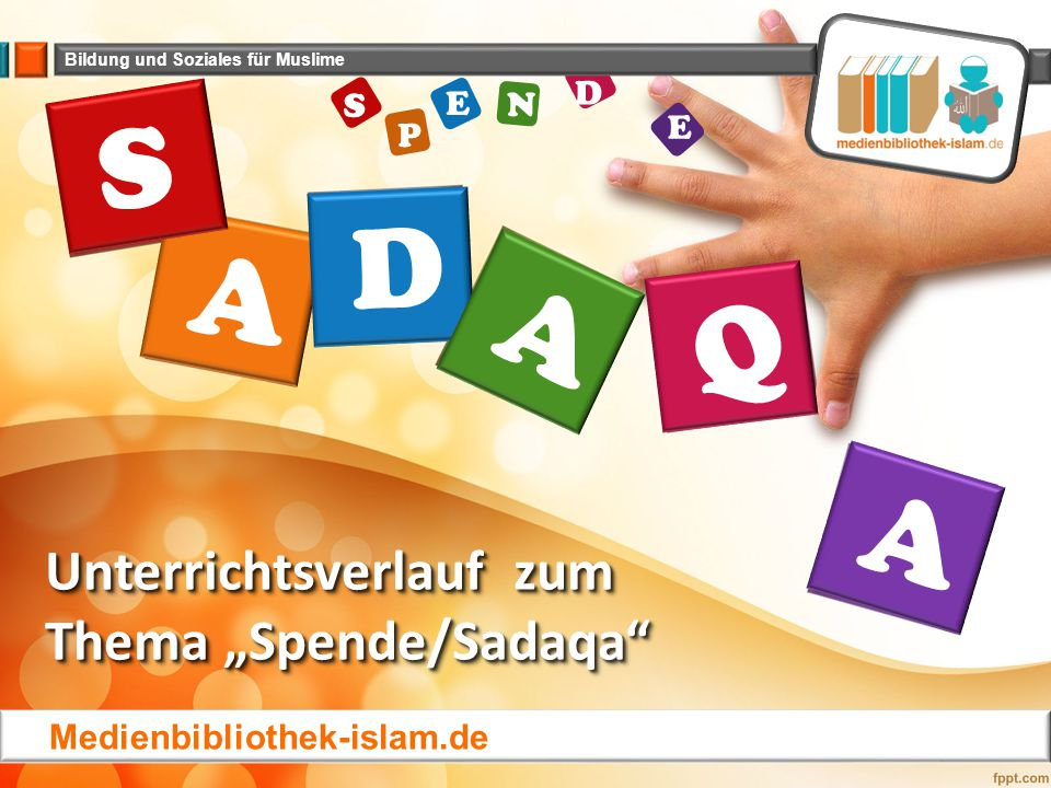 "Unterrichtsverlauf zum Thema ""Spende/Sadaqa"