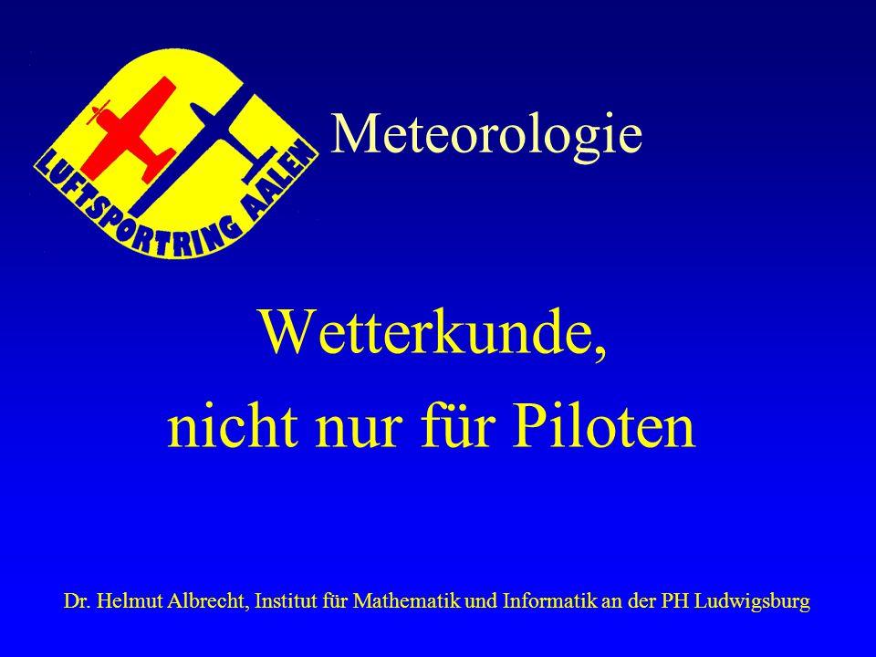 Wetterkunde, nicht nur für Piloten