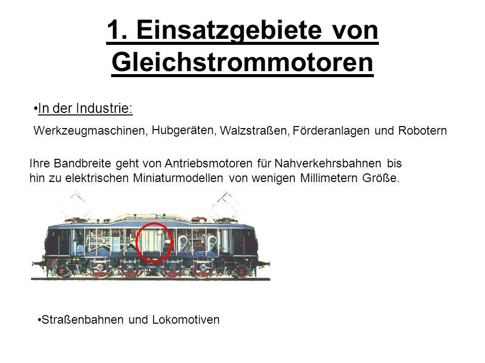 1. Einsatzgebiete von Gleichstrommotoren