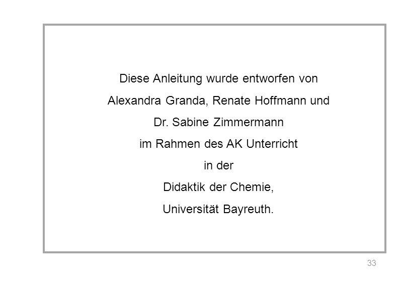 Diese Anleitung wurde entworfen von Alexandra Granda, Renate Hoffmann und Dr.