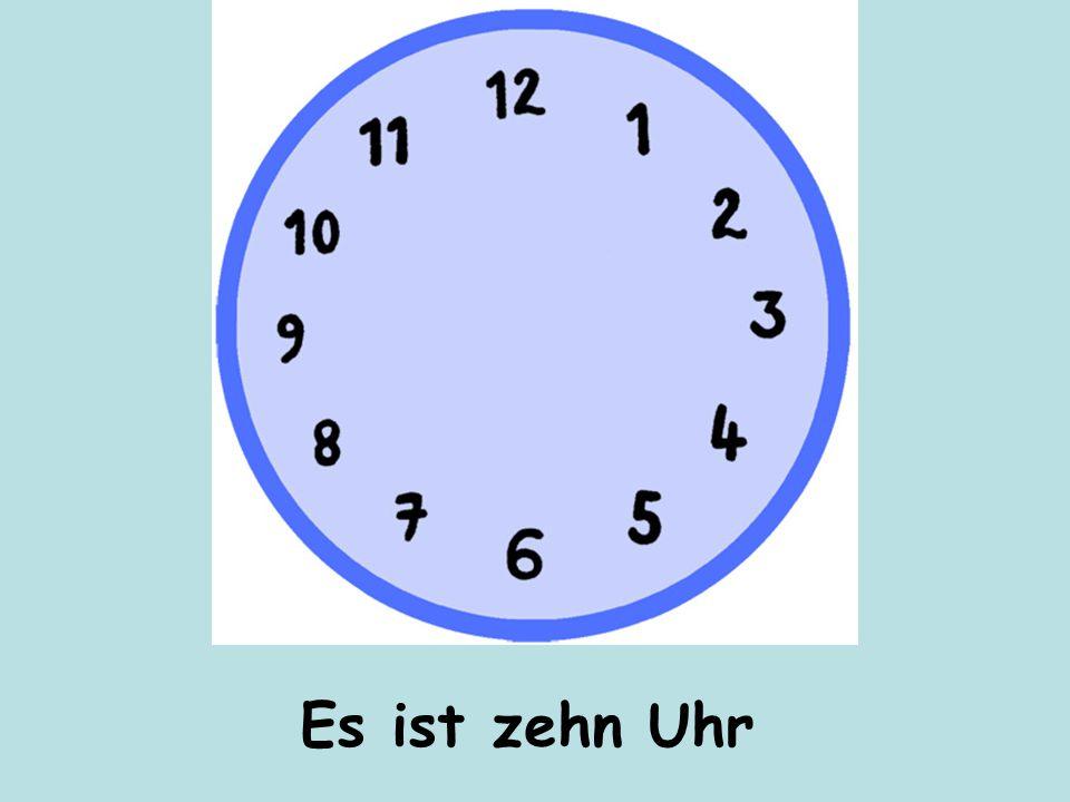Es ist zehn Uhr