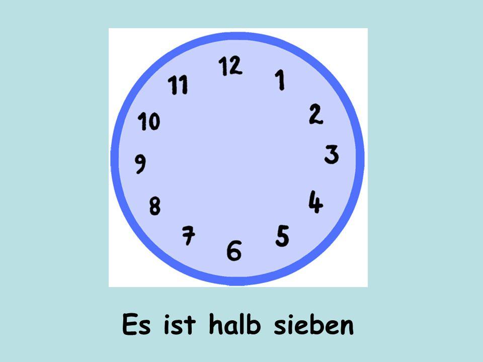 Es ist halb sieben