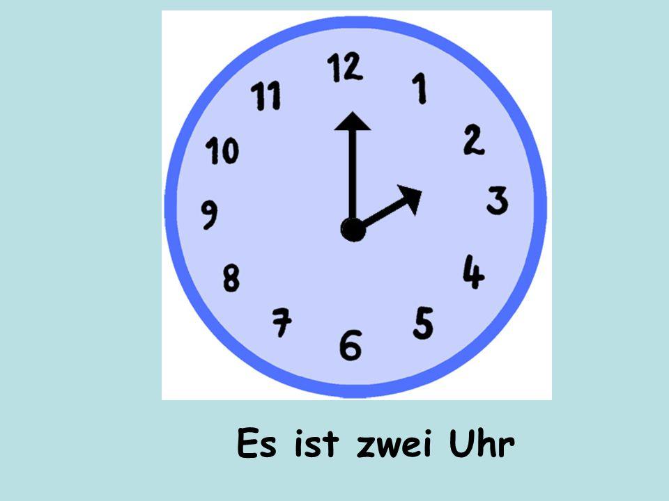 Es ist zwei Uhr
