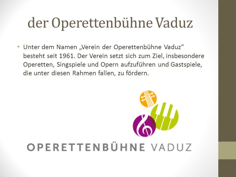 der Operettenbühne Vaduz