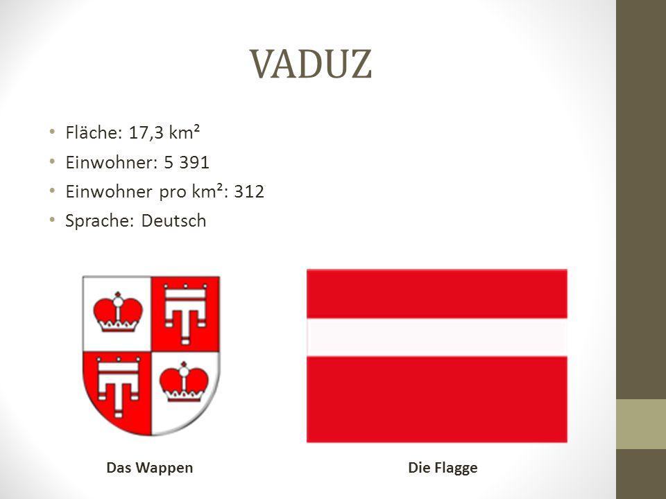 VADUZ Fläche: 17,3 km² Einwohner: 5 391 Einwohner pro km²: 312