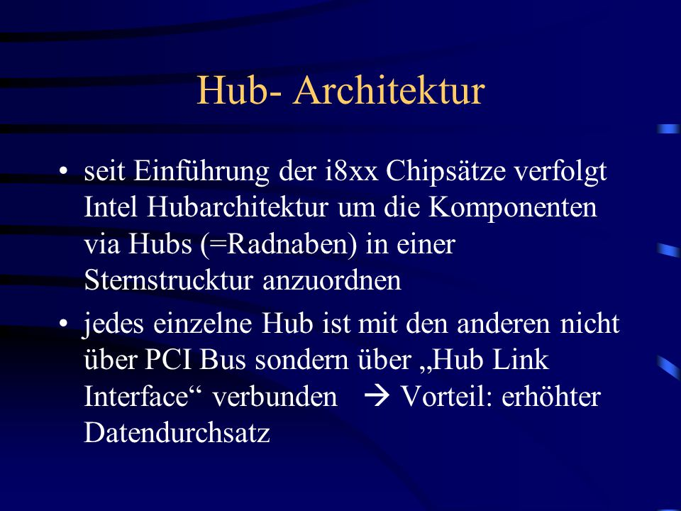 Hub- Architektur