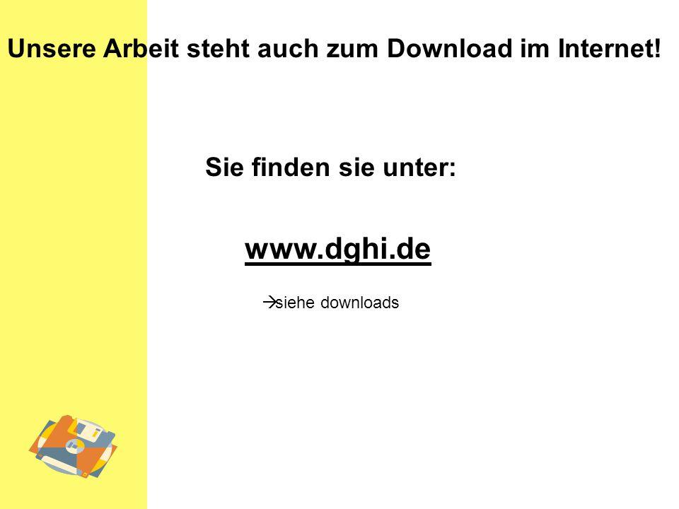www.dghi.de Unsere Arbeit steht auch zum Download im Internet!
