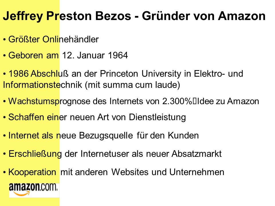 Jeffrey Preston Bezos - Gründer von Amazon