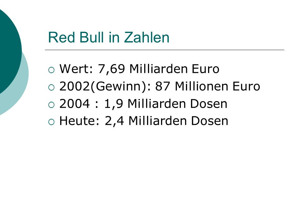 Red Bull in Zahlen Wert: 7,69 Milliarden Euro