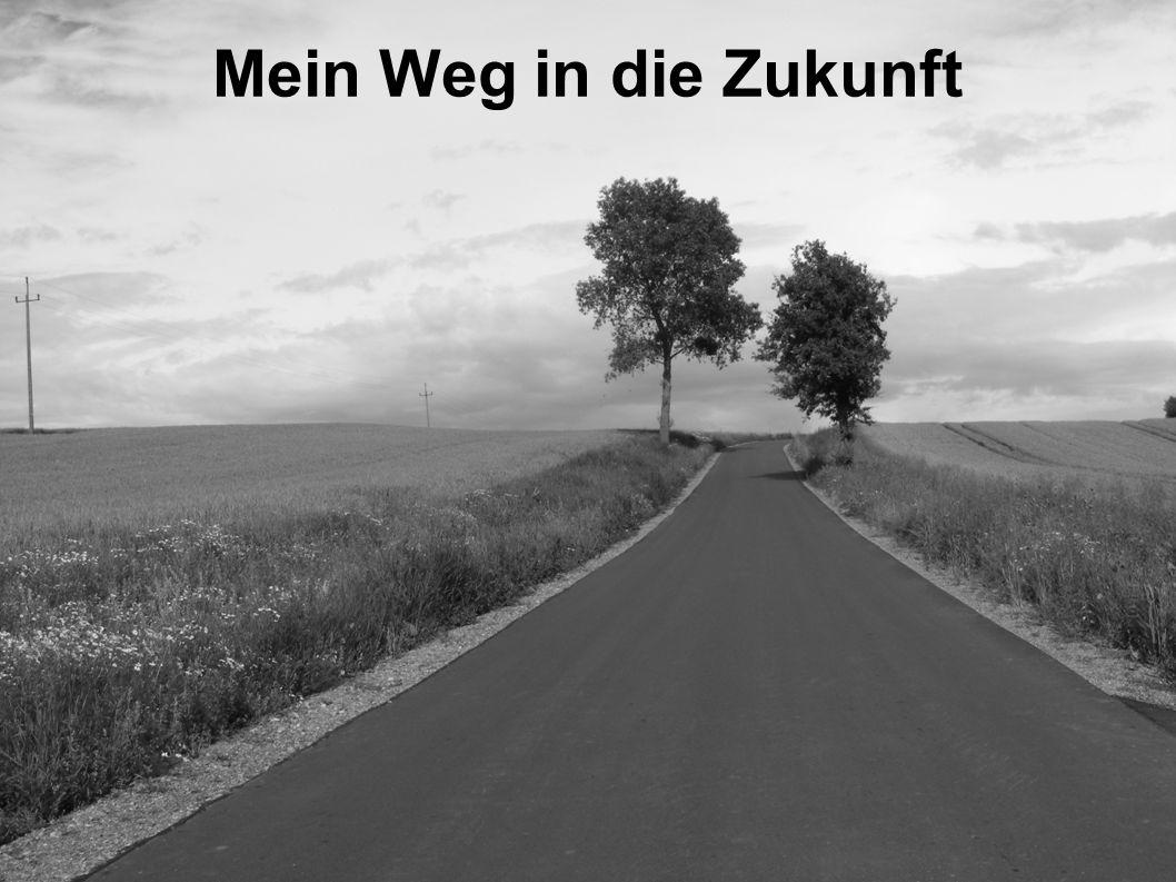 Mein Weg in die Zukunft 14