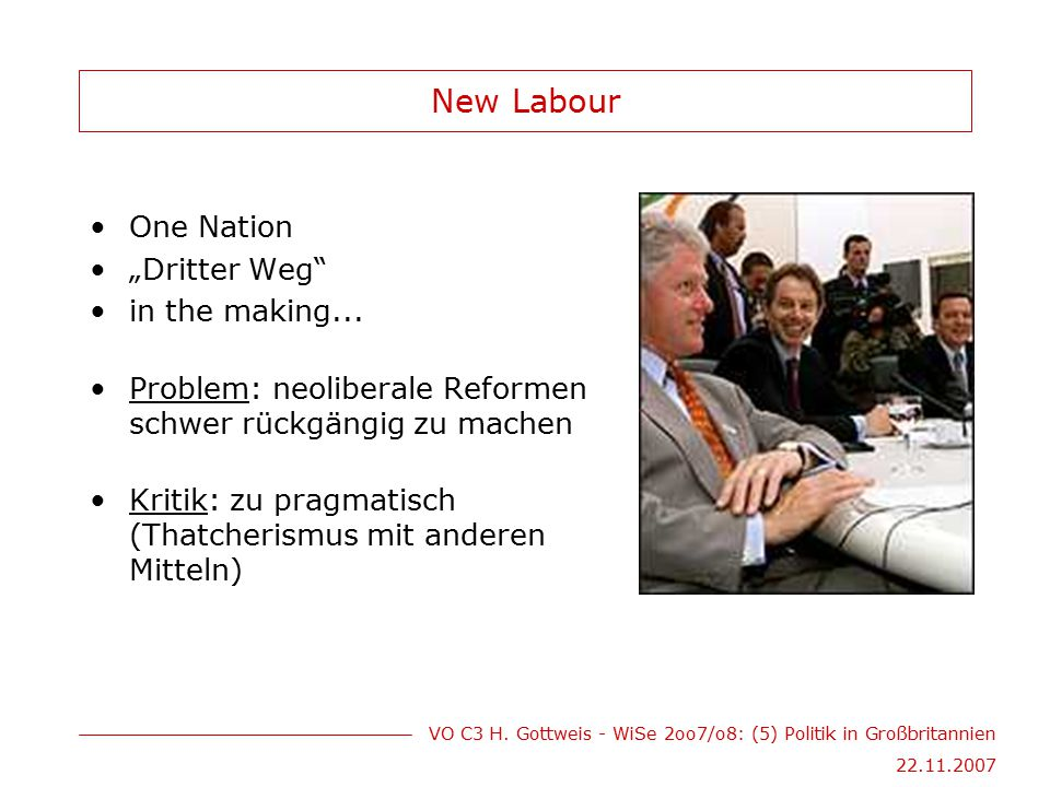 "New Labour One Nation ""Dritter Weg in the making..."
