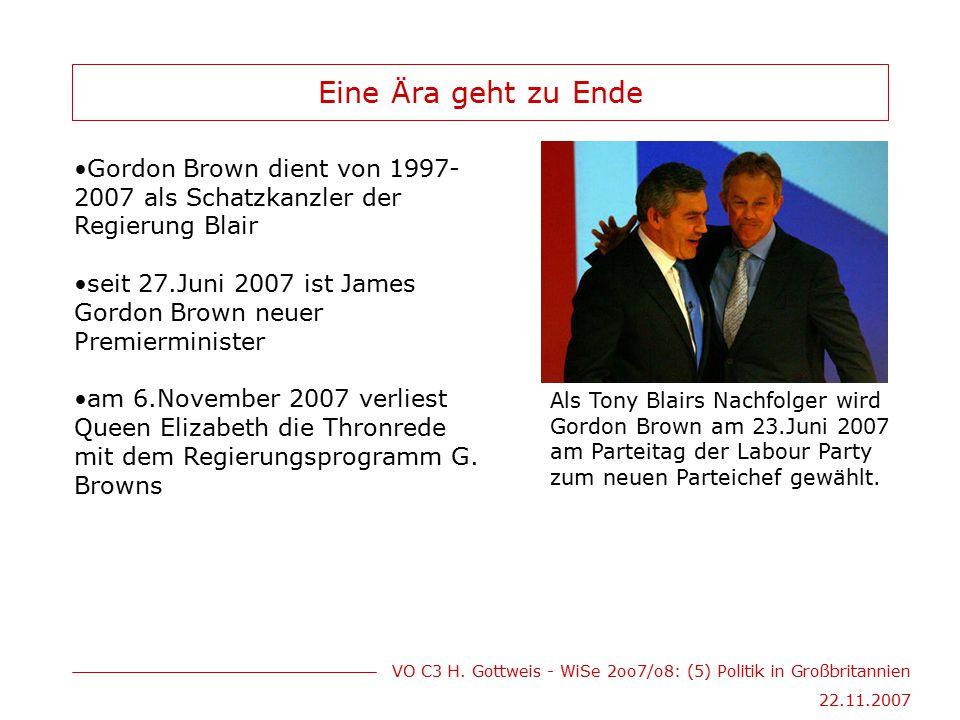 Eine Ära geht zu Ende Gordon Brown dient von 1997-2007 als Schatzkanzler der Regierung Blair.