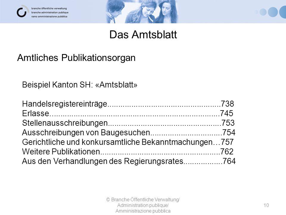 Das Amtsblatt Amtliches Publikationsorgan