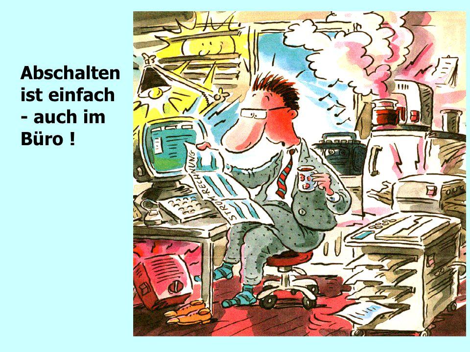 Kostenoptimierung Abschalten ist einfach - auch im Büro !