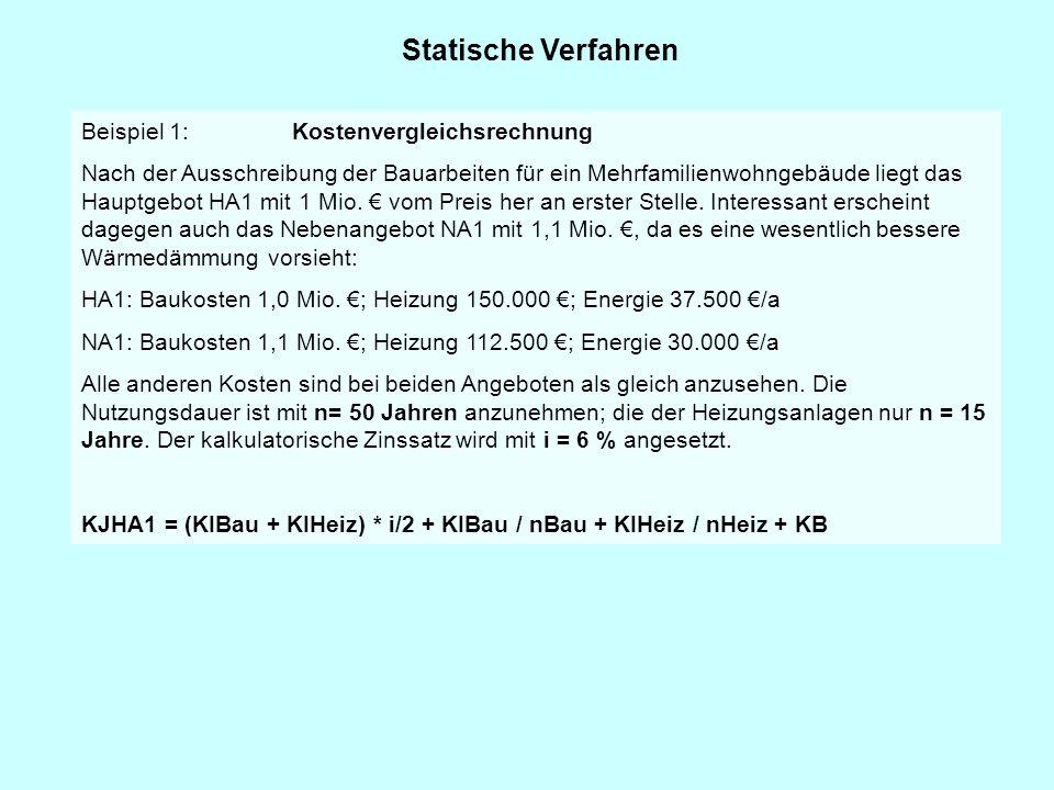 Statische Verfahren Beispiel 1: Kostenvergleichsrechnung