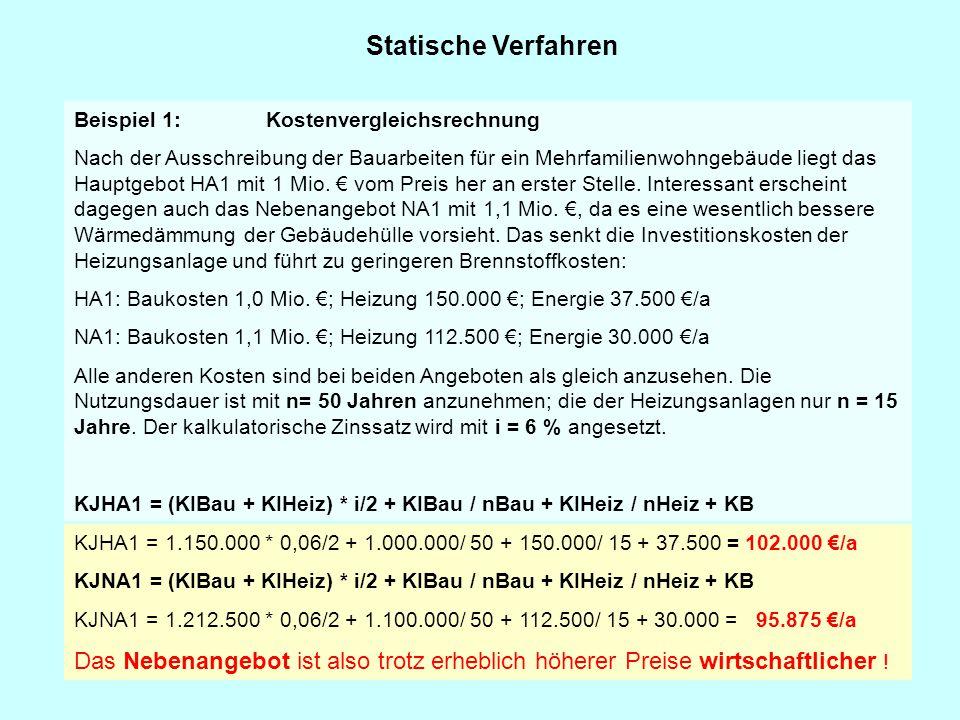 Statische Verfahren Beispiel 1: Kostenvergleichsrechnung.