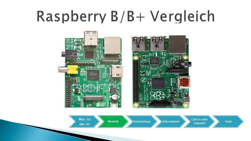 Raspberry B/B+ Vergleich
