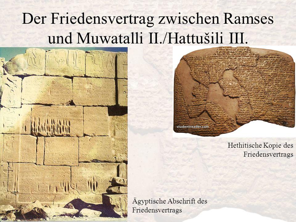 Der Friedensvertrag zwischen Ramses und Muwatalli II./Hattušili III.
