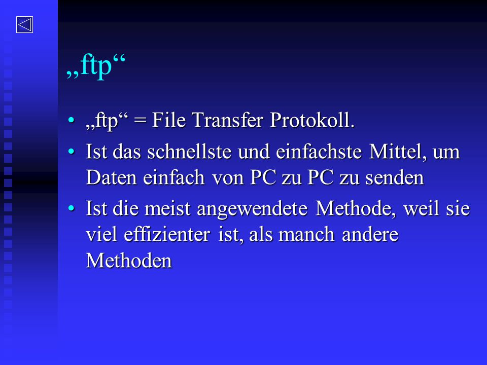 """ftp ""ftp = File Transfer Protokoll."