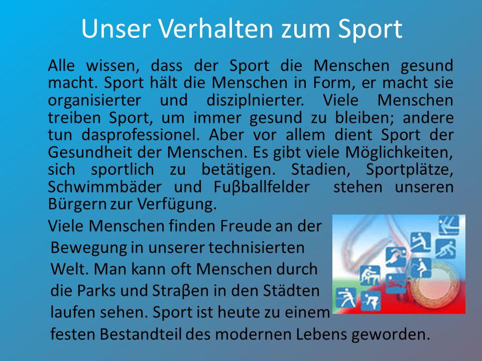 Unser Verhalten zum Sport