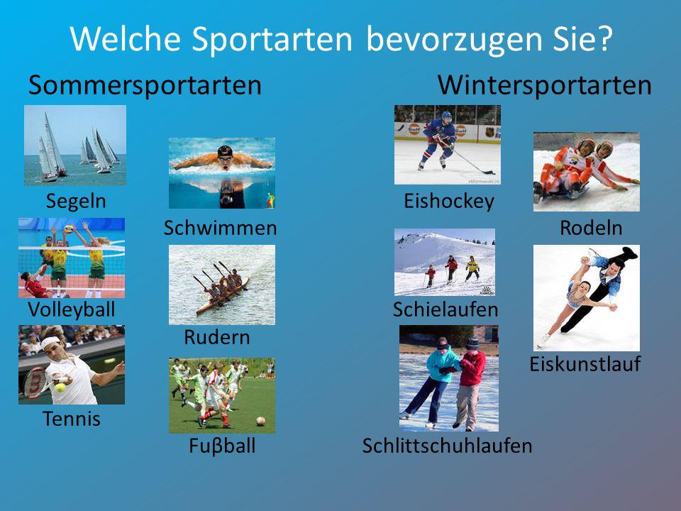 Welche Sportarten bevorzugen Sie