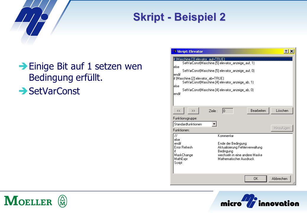 Skript - Beispiel 2 Einige Bit auf 1 setzen wen Bedingung erfüllt.