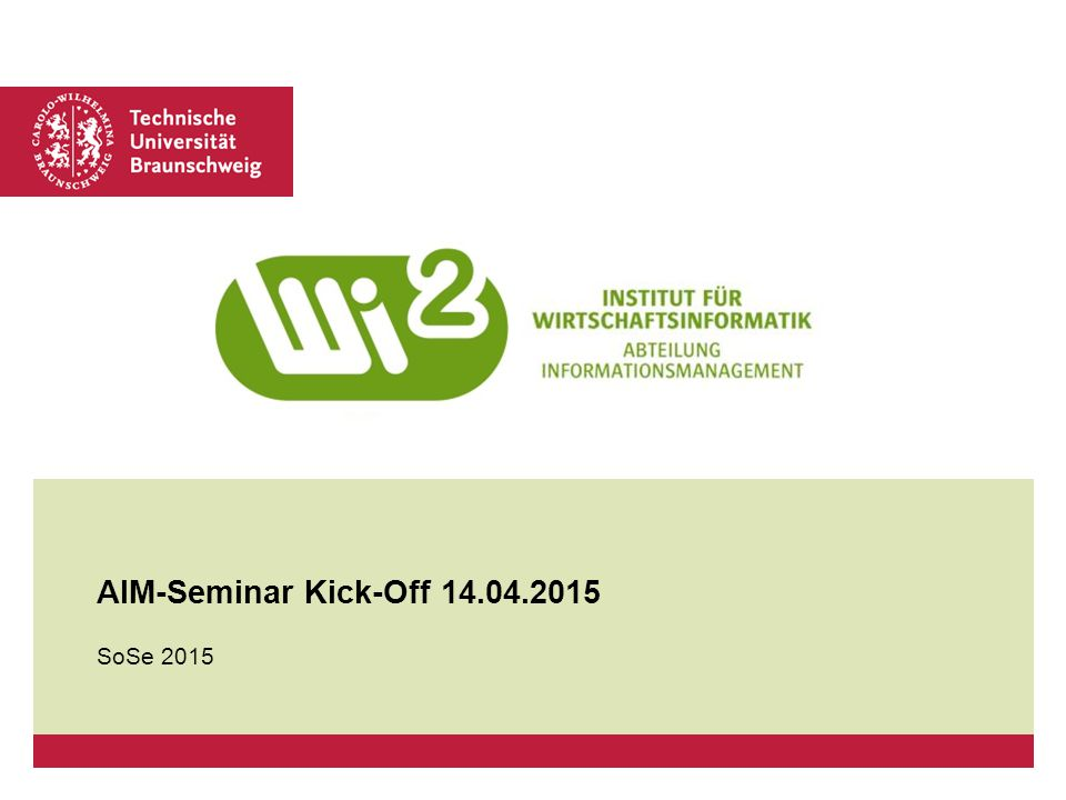 AIM-Seminar Kick-Off 14.04.2015 SoSe 2015